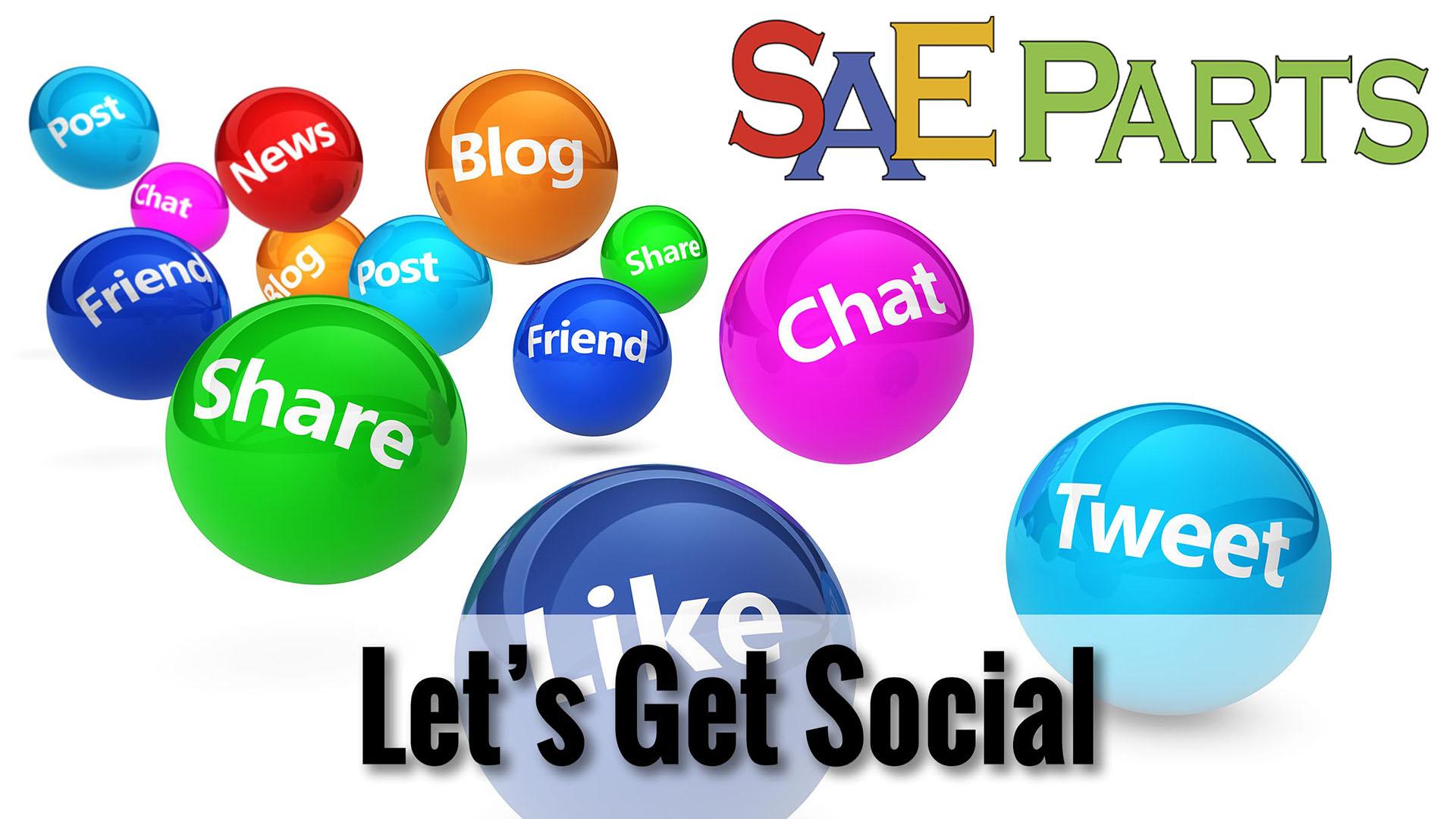 Lets get social - SAE Parts